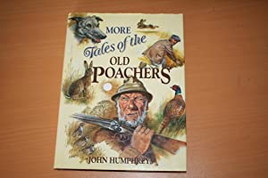 More Tales of Old Poachers
