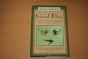 Good Flies: Gierach, John