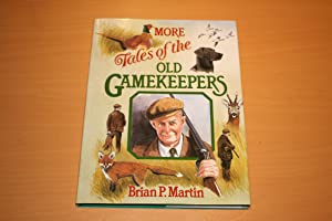More Tales of the Old Gamekeepers