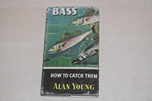 Bass How to Catch Them