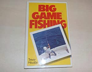Big Game Fishing (Signed copy)