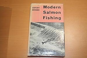 Modern Salmon Fishing: Bridges, Anthony