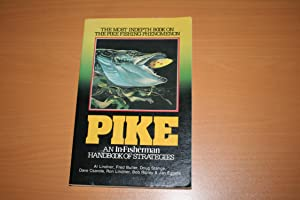 Pike : an In-fisherman handbook of strategies: Ripley Bob (compiled