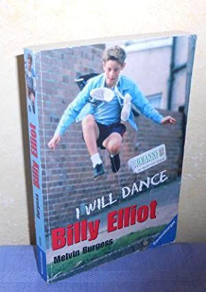 Billy Elliot. I will dance. Das Buch zum Kultfilm (deutsch)