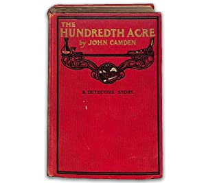 The Hundredth Acre: A Detective Story