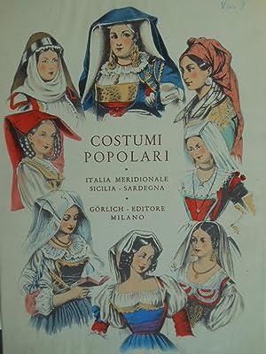 Costumi popolari Italiani - Italia meridionale -: AA. VV.