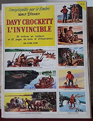 Encyclopédie par le timbre n°30 : Davy Crockett l'invincible