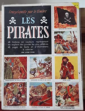 Encyclopédie par le timbre n°12 : Les pirates