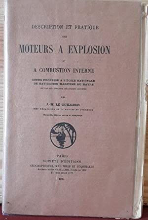 Description et pratique des moteurs a explosion: Le Guilcher