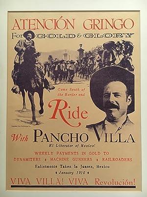 Pancho Villa Recruiting Broadside: Villa, Pancho