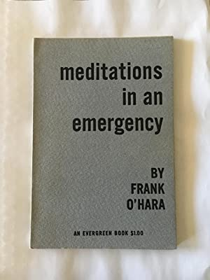 Meditations in an Emergency: O'Hara, Frank