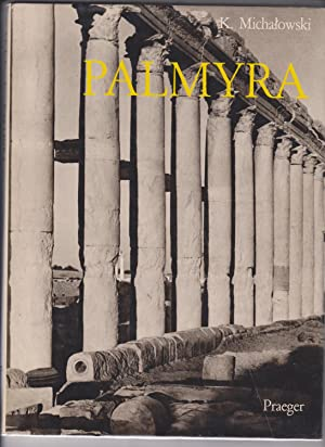 Palmyra: K Michalowski