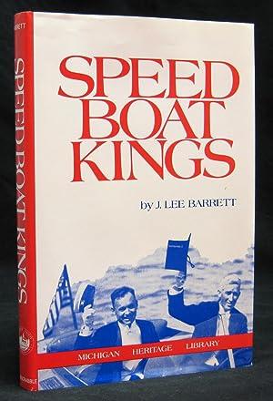 Speedboat Kings: 25 Years of International Speedboating: Barrett, J. Lee