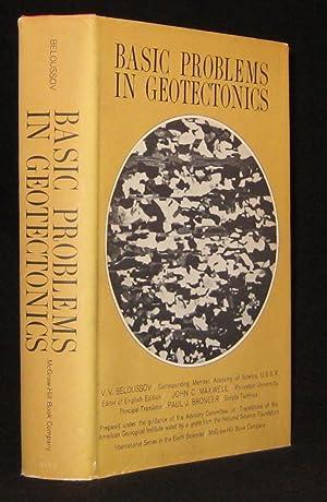 Basic Problems in Geotectonics: Beloussov, V. V.