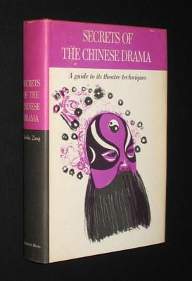 Secrets of the Chinese Drama: A Complete Explanatory Guide to actions and Symbols as Seen in the ...