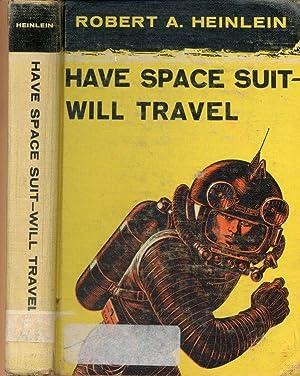 Have Spacesuit Will Travel - AbeBooks