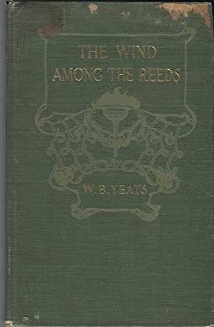 Wind Among the Reeds: Yeats, William Butler