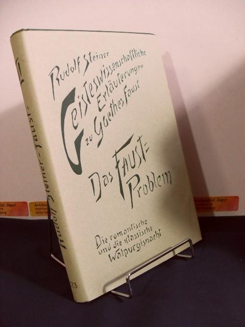 Geisteswissenschaftliche Erläuterungen zu Goethes Faust. GA 273 Bd. 2. II, Das Faust-Problem :...