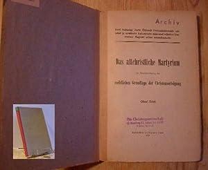 Das altchristliche Martyrium in Berücksichtigung der rechtlichen Grundlage der ...