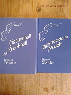 Anthroposophische Medizin. Zwei Bände komplett. Erster Teil: Sieweke, Herbert: :