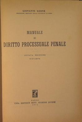 Manuale di diritto processuale penale: Leone Giovanni