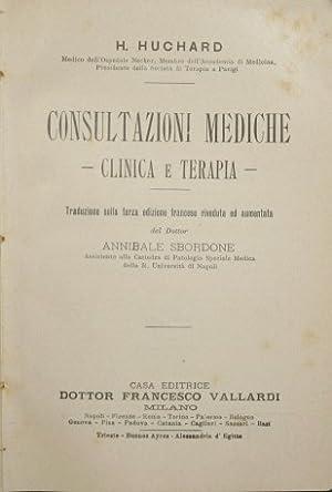 Consultazioni mediche. Clinica e terapia: Huchard H.