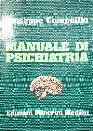 Manuale di psichiatria: Campailla Giuseppe
