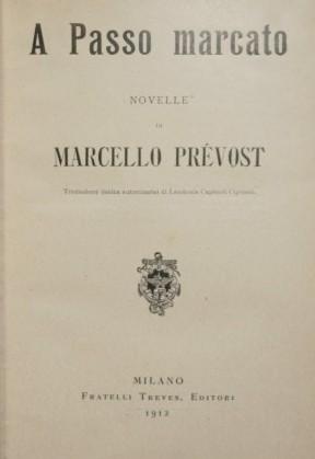 A Passo marcato: Prevost Marcello