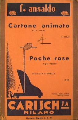 Cartone animato ( fox trot ) - Poche rose ( fox trot ): Ansaldo F. - Borella A. R.