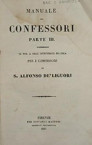 Manuale dei confessori. Parte III: De Liguori S.