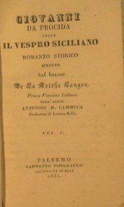 Giovanni da Procida ossia il Vespro Siciliano: De La Motthe
