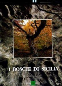 I boschi di Sicilia: AA.VV.