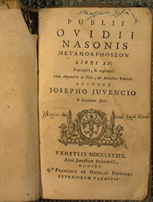 Publii Ovidii Nasonis Metamorphoseon libri 15. Expurgati,: Juvencio Josepho (