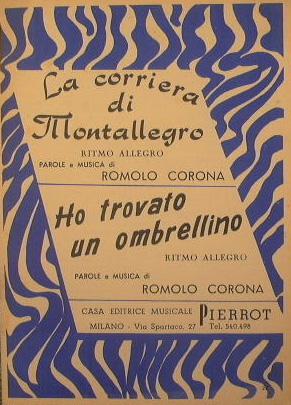 La corriera di Montallegro ( ritmo allegro: Corona Romolo
