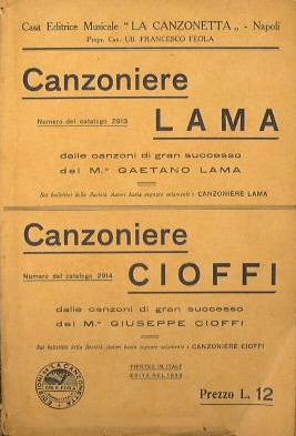 Canzoniere Lama ( alla barcarola ) - Canzoniere Cioffi ( andante mosso ): Lama Gaetano - Cioffi ...