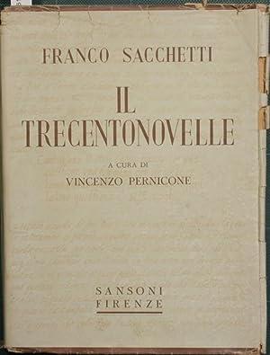 Il Trecentonovelle: Sacchetti Franco