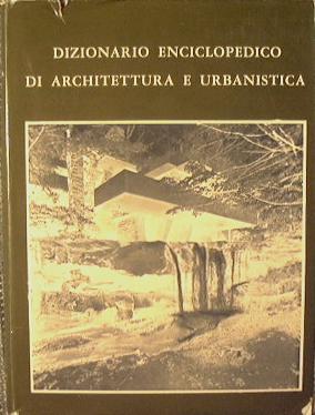 Dizionario Enciclopedico di Architettura e Urbanistica: AA.VV.