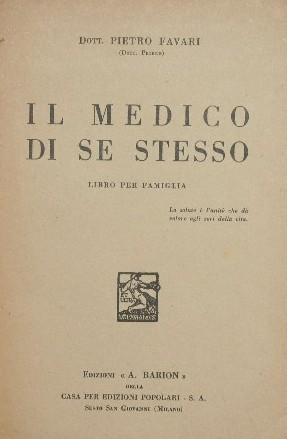 Il medico di se stesso: Favari Pietro