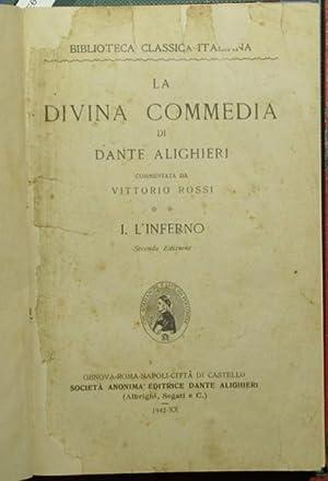 La divina commedia. Vol. I: L'Inferno: Dante Alighieri