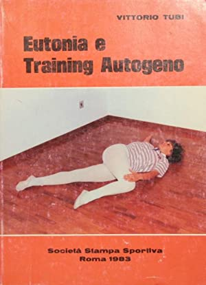 Eutonia e Training autogeno