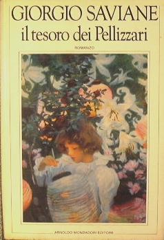Il tesoro dei Pellizzari: Saviane Giorgio
