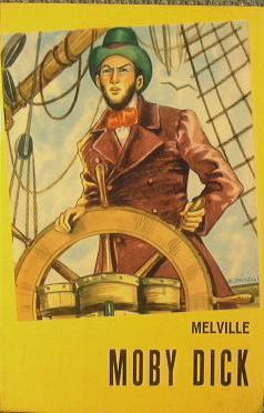 Moby Dick o La balena bianca: Melville Herman