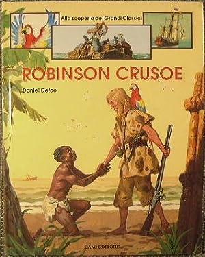 Robinson Crusoe: Defoe Daniel