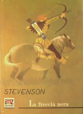 La freccia nera: Stevenson R. L.