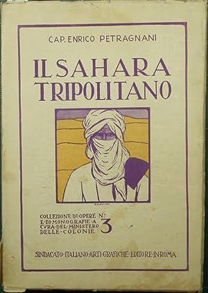 Il Sahara tripolitano: Petragnani Enrico