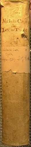 Melchioris Cani episcopi canariensis ex ordine praedicatorum opera, in hac primum editione clarius ...