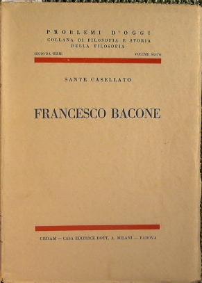 Francesco Bacone: Sante Casellato