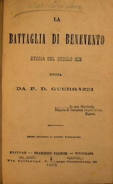 La battaglia di Benevento, storia del secolo: Guerrazzi F.D.