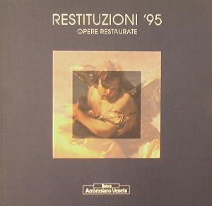 Restituzioni '95. Opere restaurate: AA.VV.