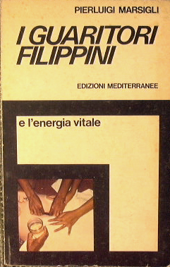 I guaritori filippini e l'energia vitale.